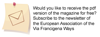 Subscribe to the newsletter of the European Association of the Via Francigena Ways